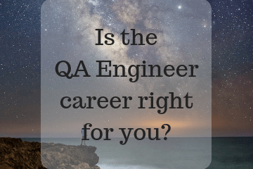 Is the QA Engineer career right for you