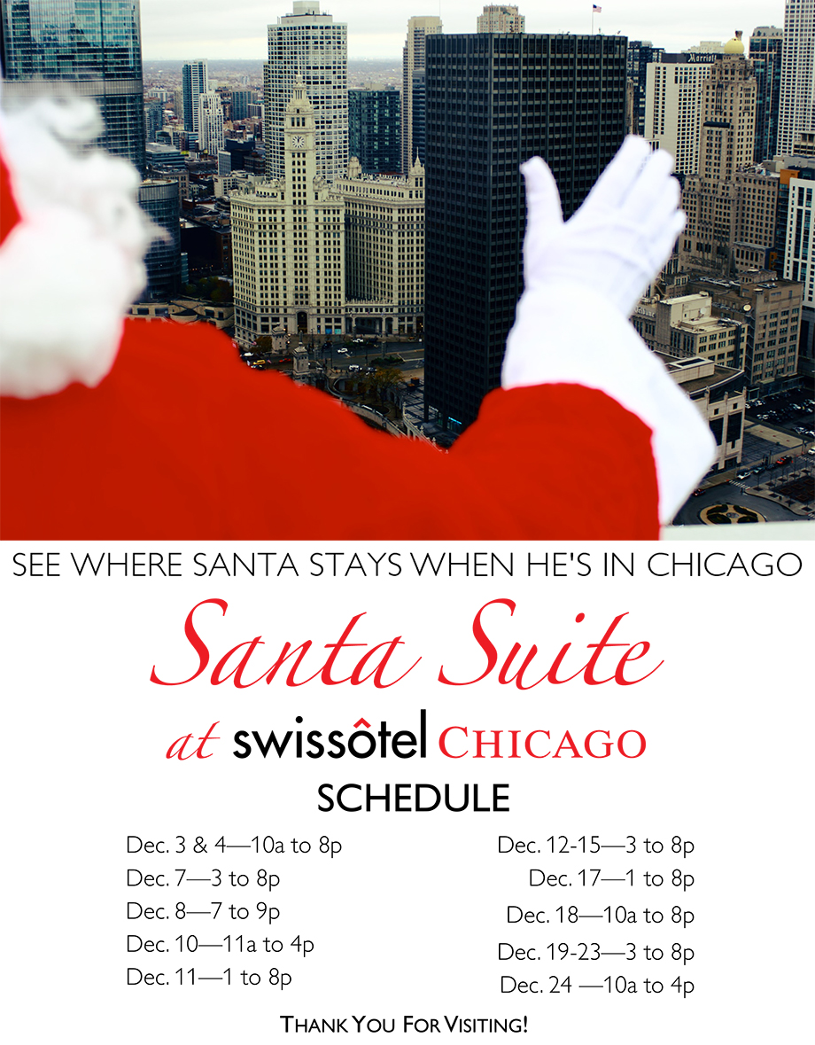 Swisshotel Santa Suite schedule in Chicago.