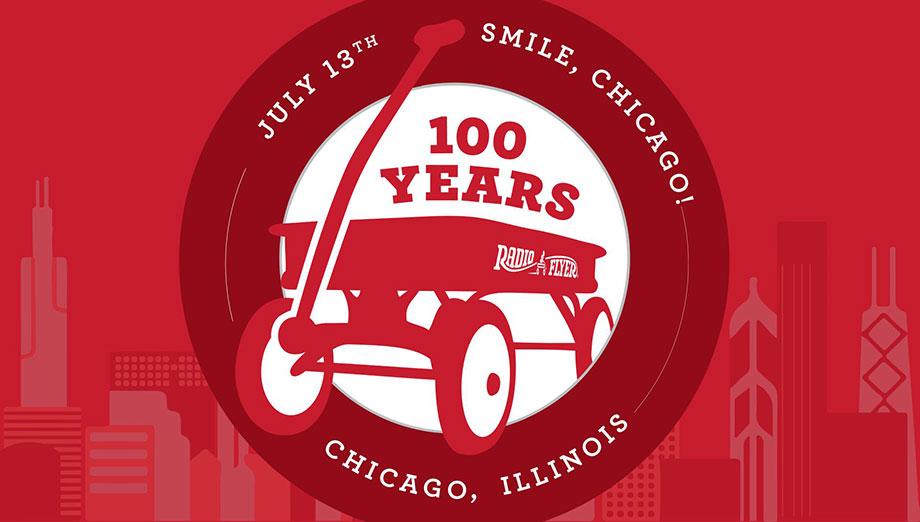 Radio Flyer 100 years of smiles.