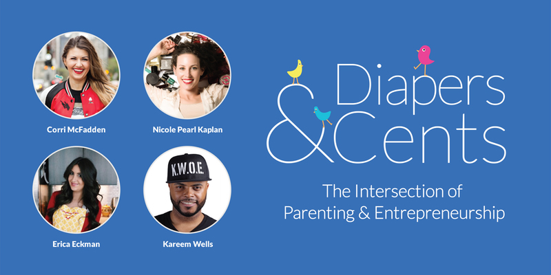 A Panel Discussion The Intersection of Parenting & Entrepreneurship