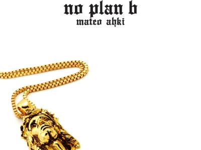 Mateo Ahki-No Plan B Album