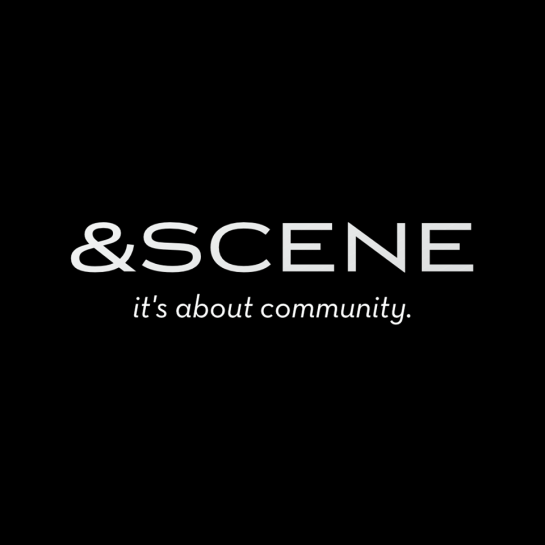 And Scene ... about community