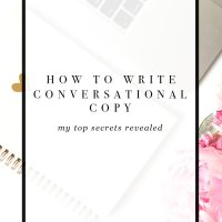 Secrets to Writing Conversational Copy