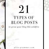 21 Types of Blog Posts to Grow Your Blog Like Wildfire