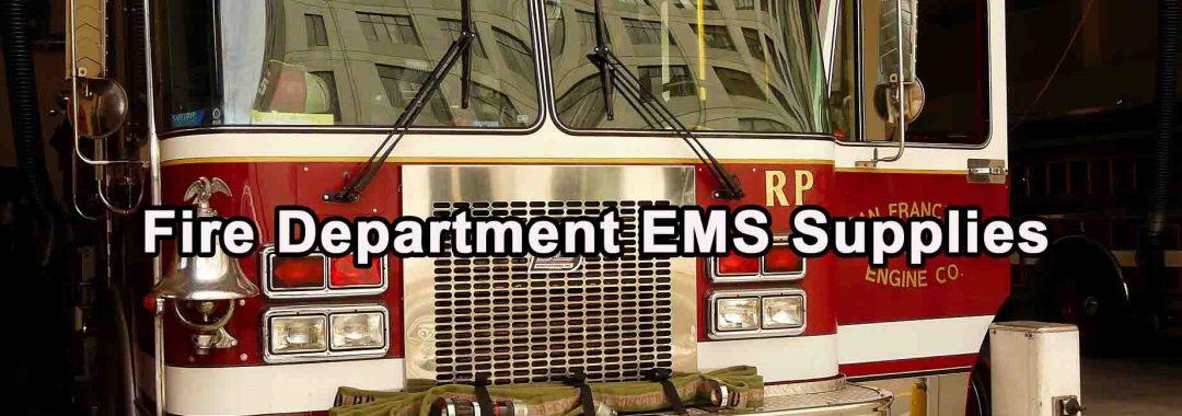 Fire Department EMS Supplies