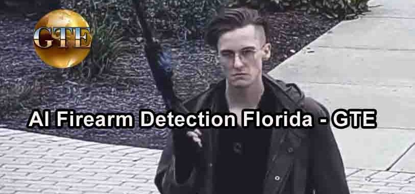 AI Firearm Detection Florida - GTE