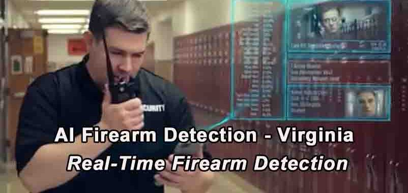 AI Firearm Detection - Virginia School Security