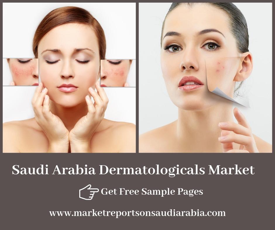 Saudi Arabia Dermatologicals Market- Market Reports on Saudi Arabia