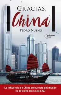 Un estudio sobre el pasado, presente y futuro de China, el gigante asiático, y su decisiva influencia en el mundo durante el siglo XXI