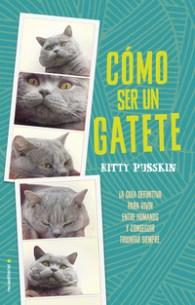 Cómo ser un gatete, de Kitty Pusskin