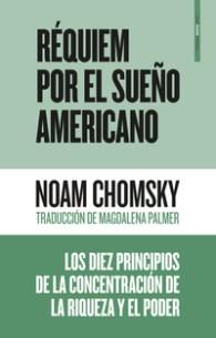 Réquiem por el Sueño Americano, de Noam Chomsky