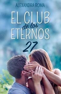 El Club de los Eternos 27, de Alexandra Roma