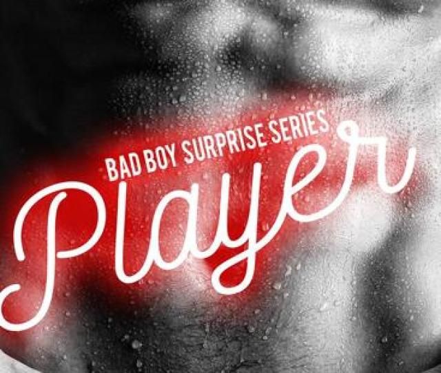 Player A Sexy Billionaire Adult Stories Romance Bad Boy Surprise Series Cover