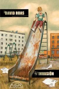 Invasión, de David Roas