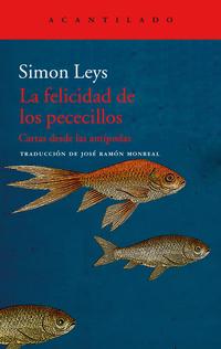 La felicidad de los pececillos, de Simon Leys