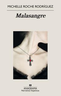 Malasangre, de Michelle Roche Rodríguez