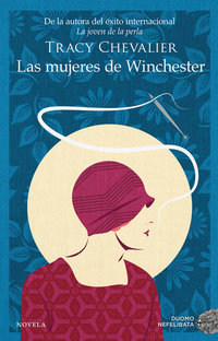 Las mujeres de Winchester, de Tracy Chevalier