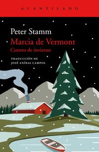 Marcia de Vermont - Cuento de invierno de Peter Stramm