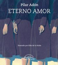 Eterno amor de Pilar Adón