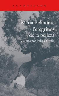 Peregrinos de la belleza de María Belmonte