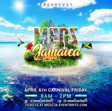 Jamaica Carnival 2018 Party - Medz