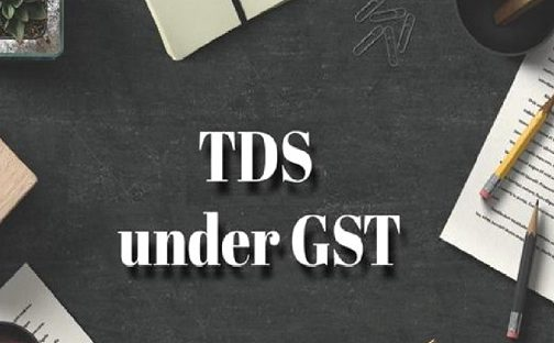 TDS on GST: FAQs, SOP, Return, Registration, Penalty, Interest & Rate