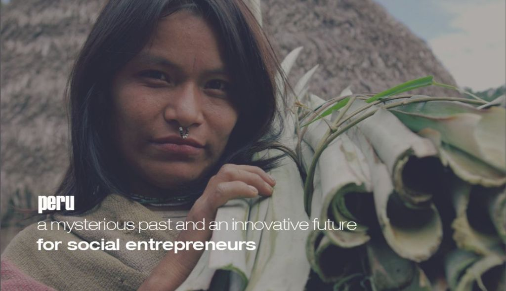 Peru Social Enterprise and Social Entrepreneurs