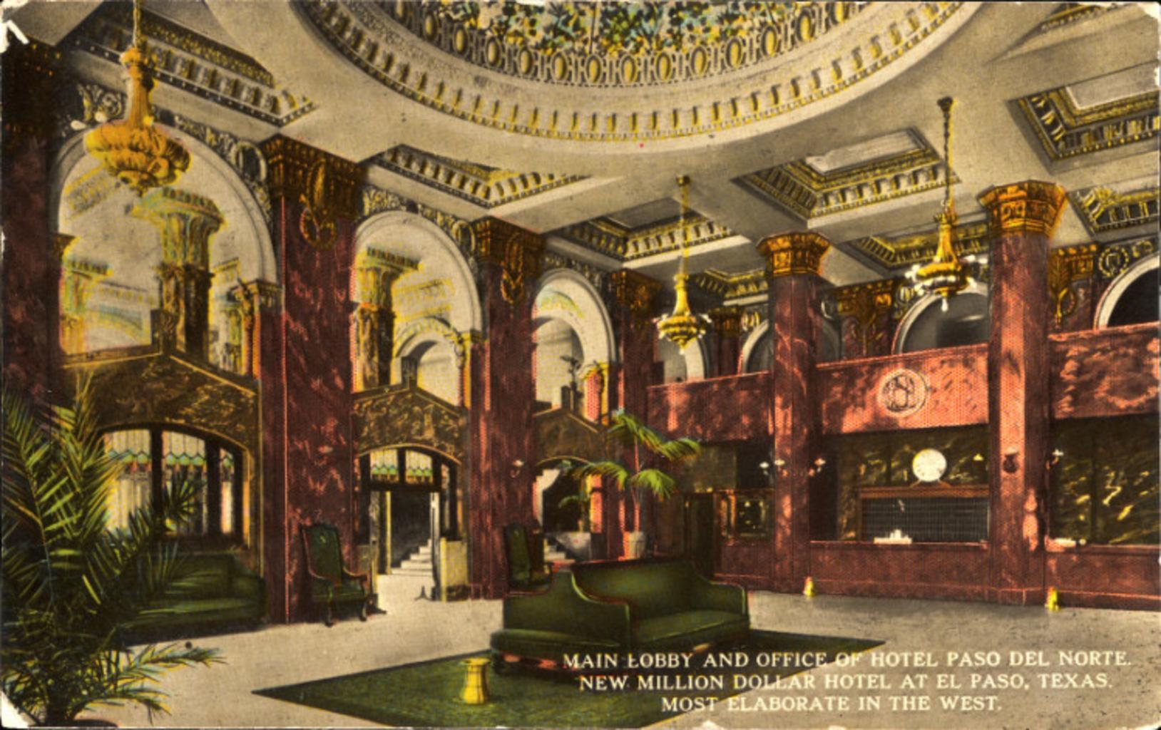 Historic Hotel Paso Del Norte lobby