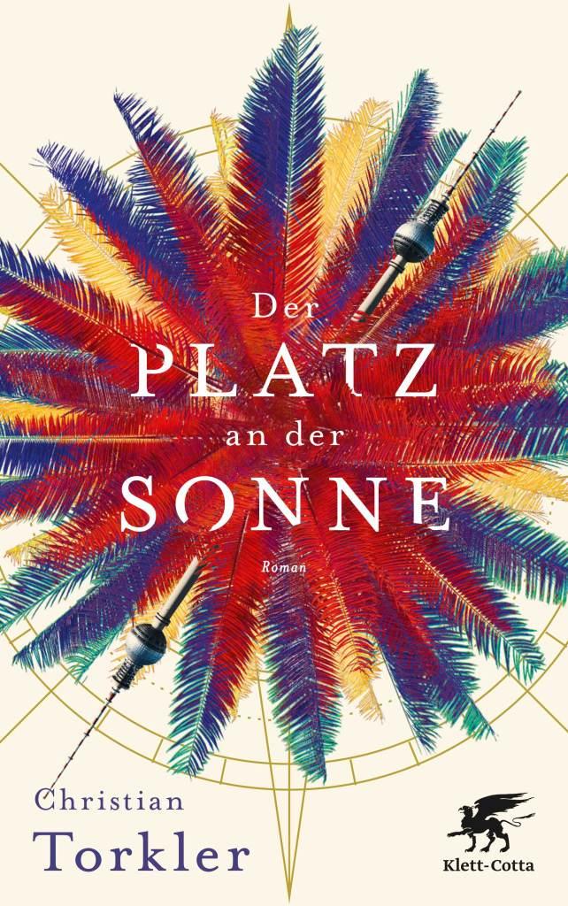 Buchcover: Der Platz an der Sonne von Christian Torkler