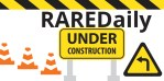 Pardon Our Dust: RAREDaily Under Construction