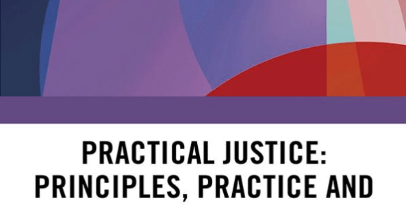 Practical Justice: Principles, Practice and Social Change