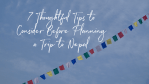 7 Tips For Planning A Trip to Nepal