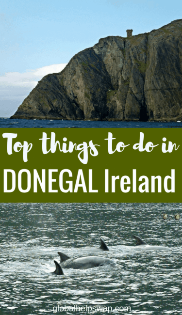 Top things to do in Donegal Ireland. From dolphin watching to country walks. Add in Ireland's most northerly pub and great food and Donegal makes a perfect holiday in Ireland.