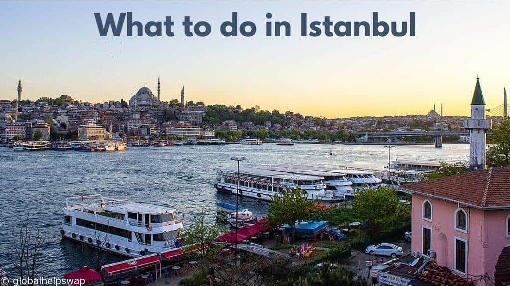 What to do in Istanbul