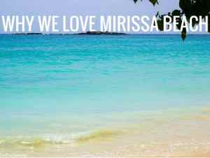 WHY WE LOVE MIRISSA BEACH