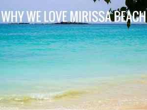 WHY WE LOVE MIRISSA BEACH