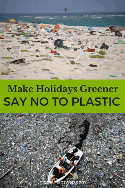 Make sure your holidays or vacations are green and eco by saying no to plastic next time you travel.