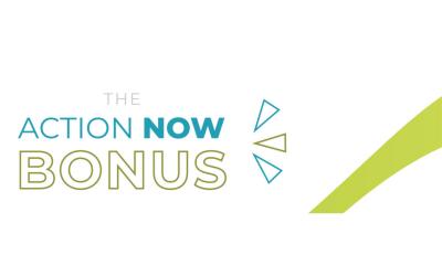 Action Now Bonus
