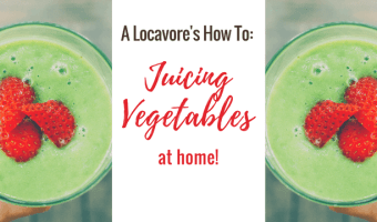 A Locavore's How To: My adventures in juicing vegetables prove that you can kickstart a healthy new lifestyle at home with simple, fresh ingredients.