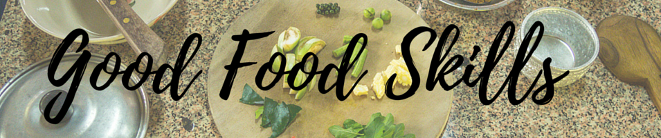 Category Header - Good Food Skills by Global Locavore