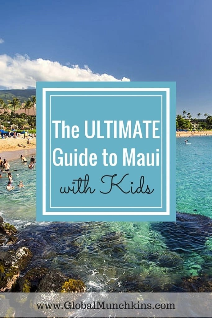 Ultimate list of Family Fun Maui Activities. See the whole list | Global Munchkins