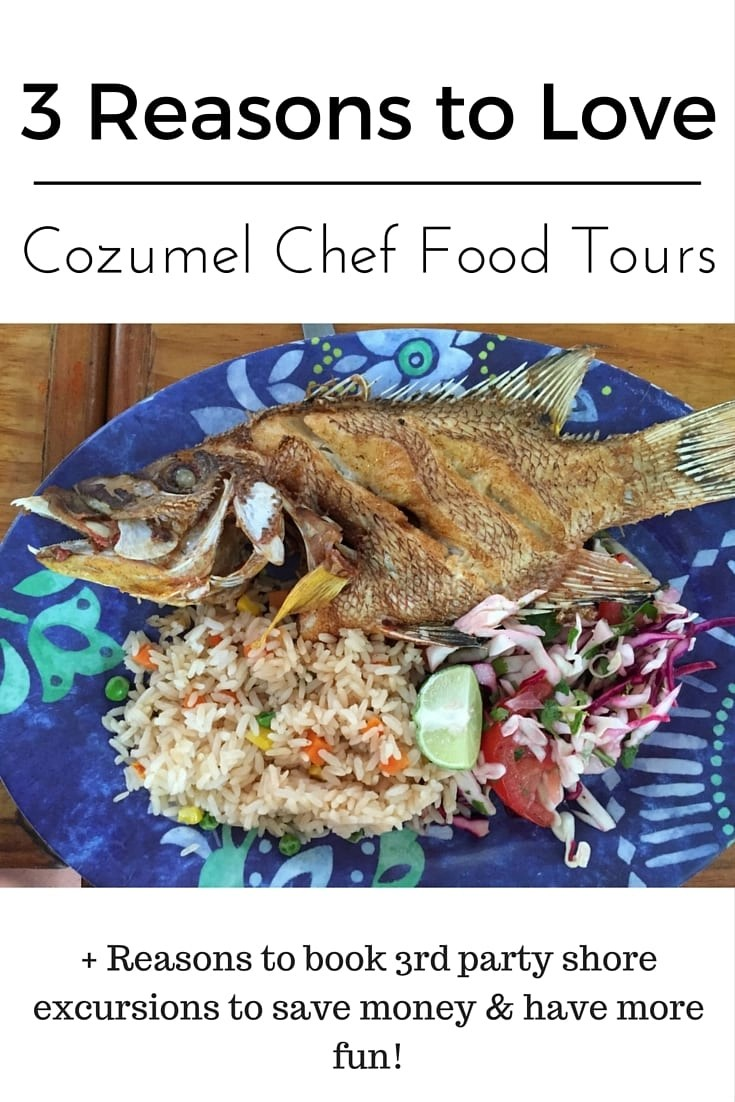 Cozumel Tours 3 Reasons To Love Cozumel Chef S Food Tour