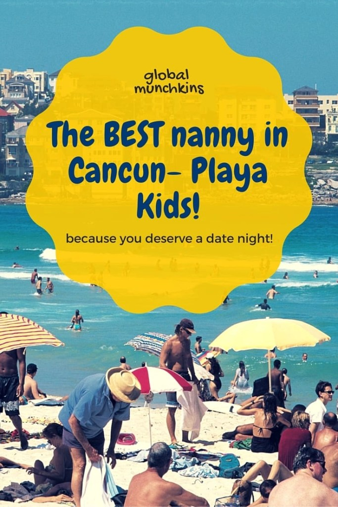 Playa Kids- Babysitting Service in Cancun. A review