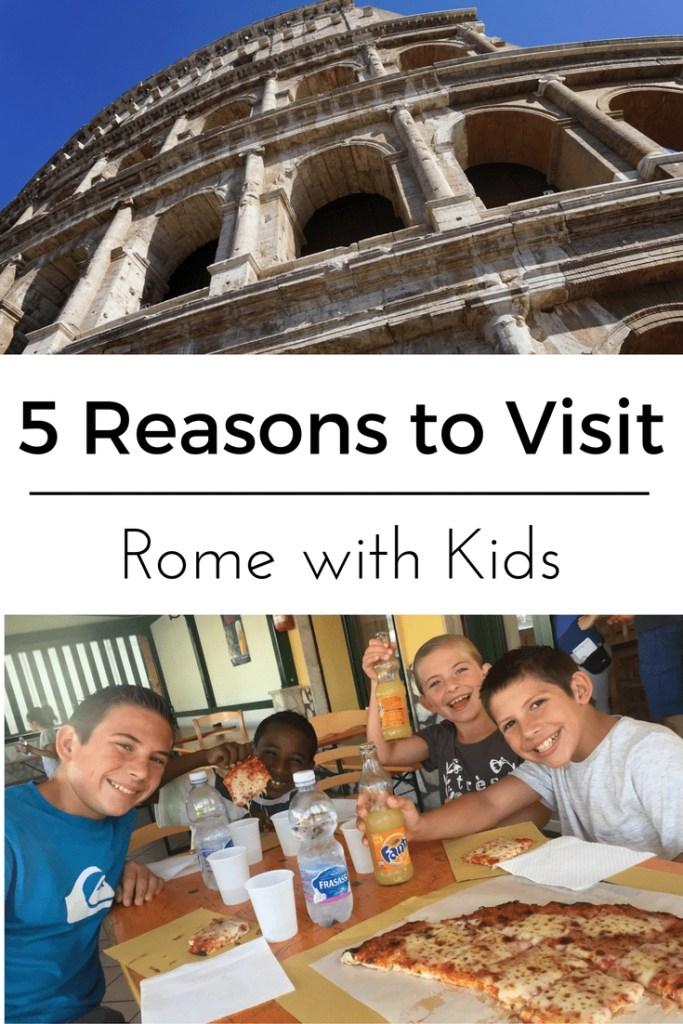 5 Reasons to Visit Rome with Kids | Global Munchkins