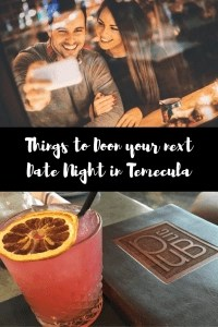 Things to do for a Date Night in Temecula | Global Munchkins