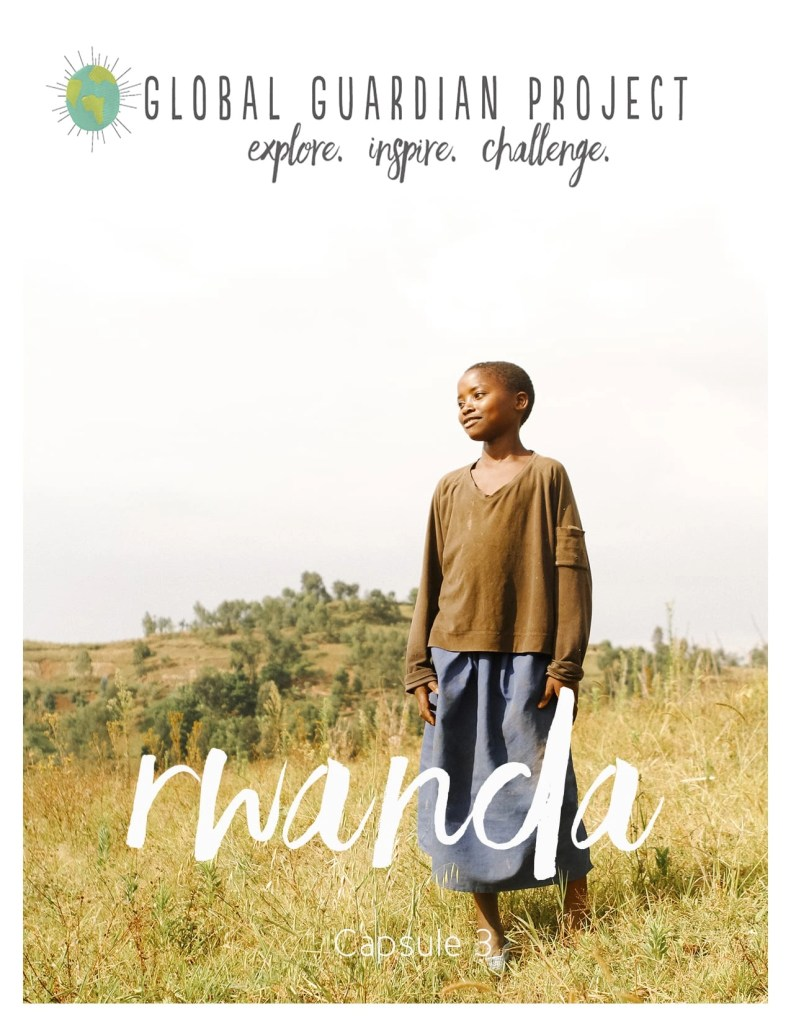 Rwanda Global Guardian Project | Global Munchkins