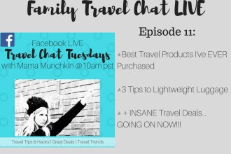 Tips to lightweight luggage, my favorite travel purchases and the BEST travel deals on the web today on today's episode of family travel chat LIVE on Facebook.