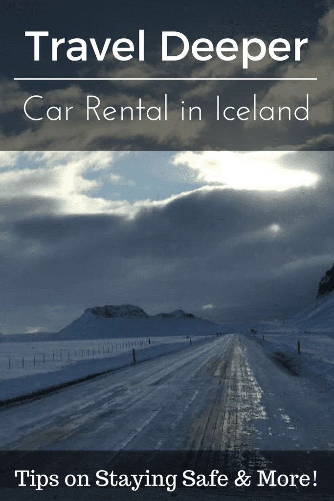 Car Rental Iceland. What you need to know to stay safe & have fun.