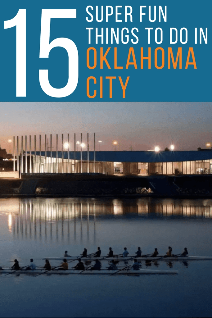 15 things to do in OKC