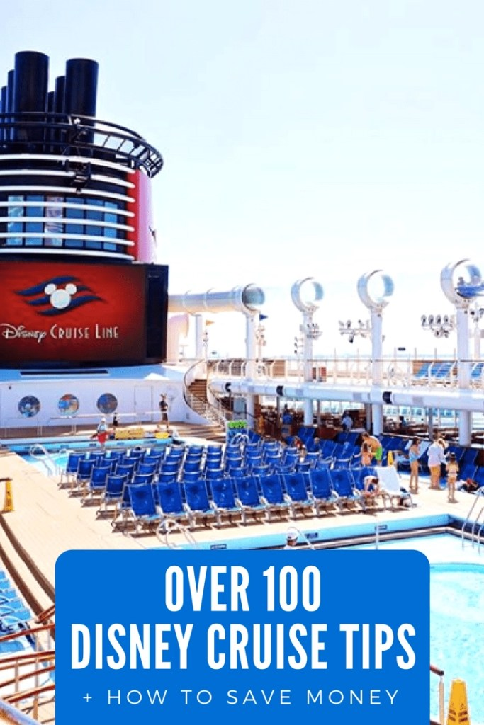 Over 100 Disney Cruise Tips